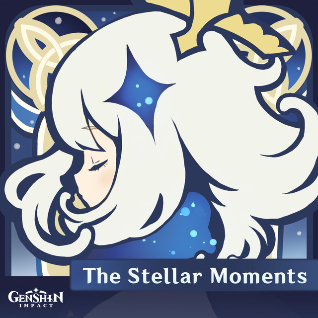 Genshin Impact - The Stellar Moments (Original Game Soundtrack)