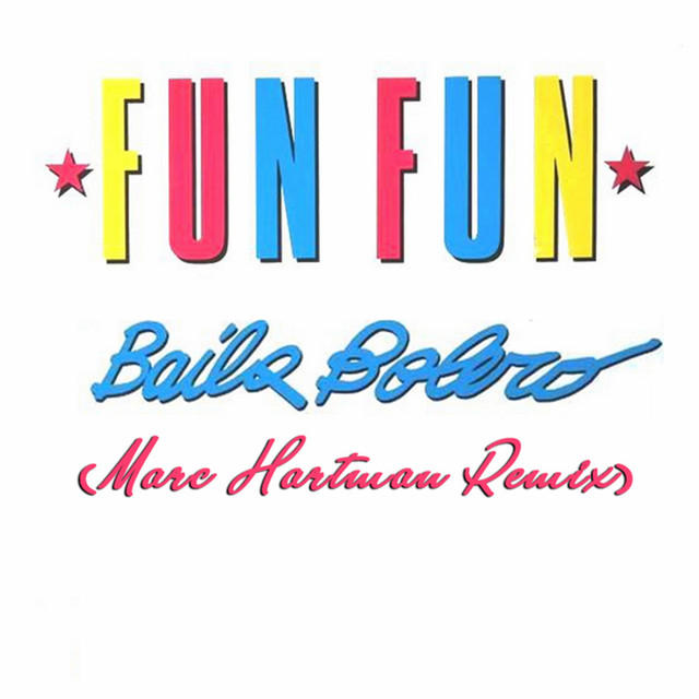 Baila Bolero (Marc Hartman Remix)