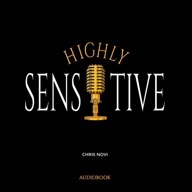 Highly Sensitive (Audiobook Version)