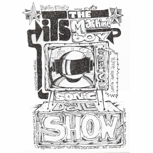 It's the Machine Boy Sonic Doodle Show - EP