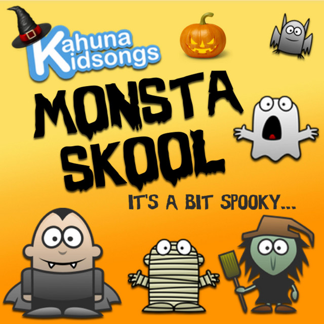 Monsta Skool by Kahuna Kidsongs