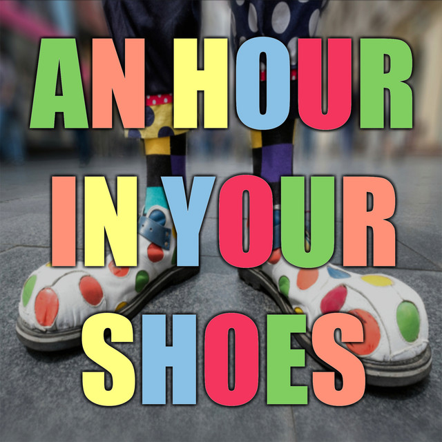 An Hour in Your Shoes