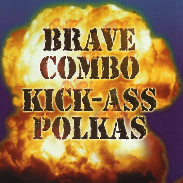 Kick Ass Polkas (Live)