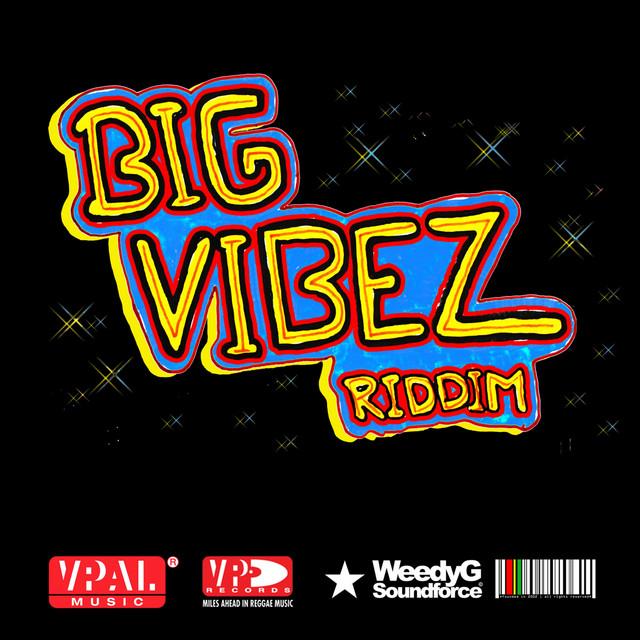 Big Vibez Riddim