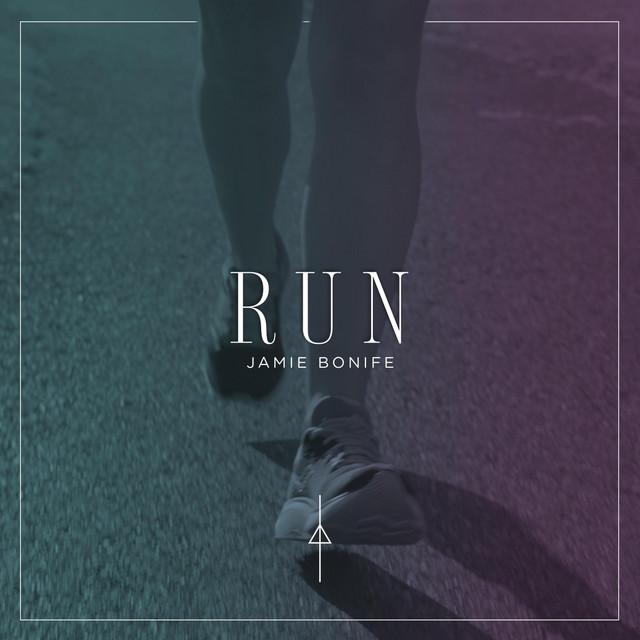 Jamie Bonife - Run