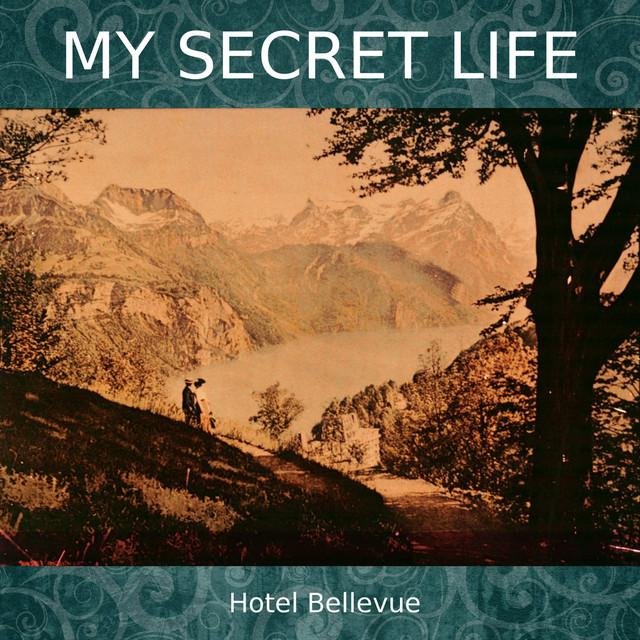 Hotel Bellevue (My Secret Life, Vol. 4 Chapter 15)
