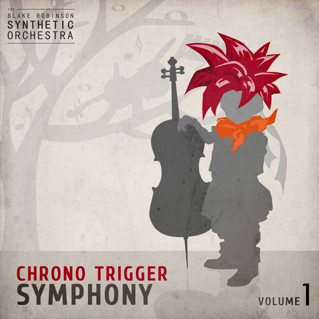 Chrono Trigger Symphony, Vol. 1 The Blake Robinson Synthetic Orchestra