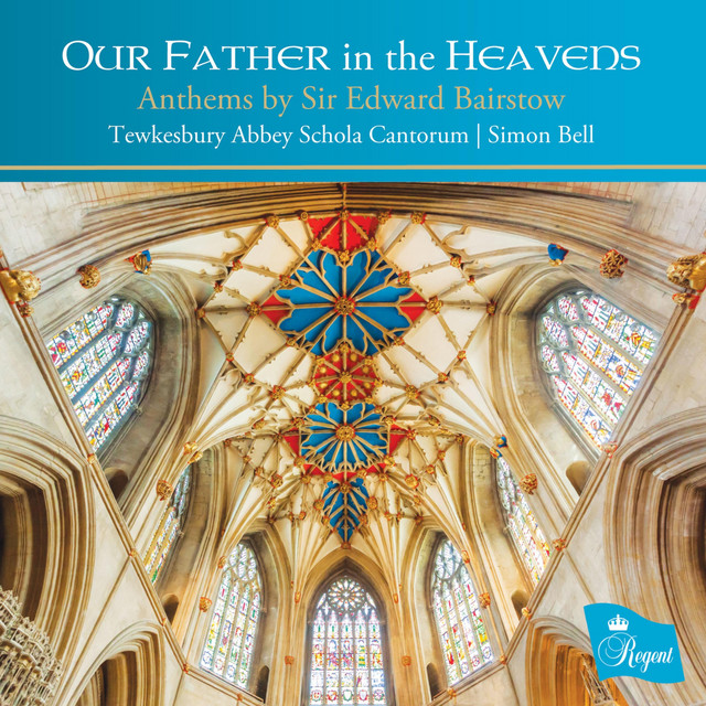 Our Father in the Heavens - Anthems by Sir Edward Bairstow