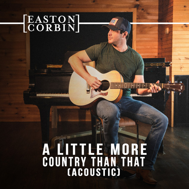 A Little More Country Than That (Acoustic)