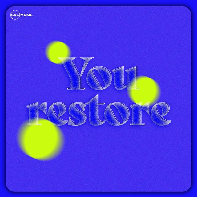 CRC Music - You Restore