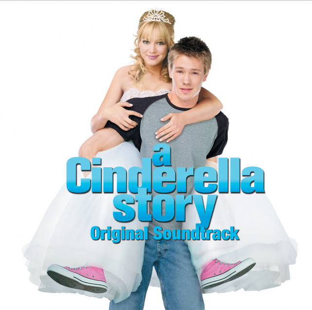 A Cinderella Story - Official Soundtrack