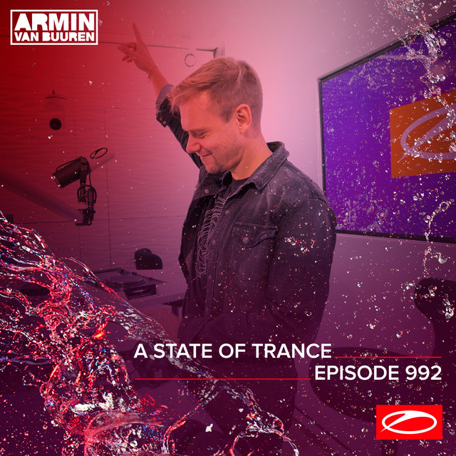 ASOT 992 - A State Of Trance Episode 992 (Including A State Of Trance Classics - Mix 017: Solarstone)