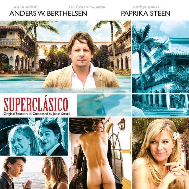 Superclásico (Original Motion Picture Soundtrack)