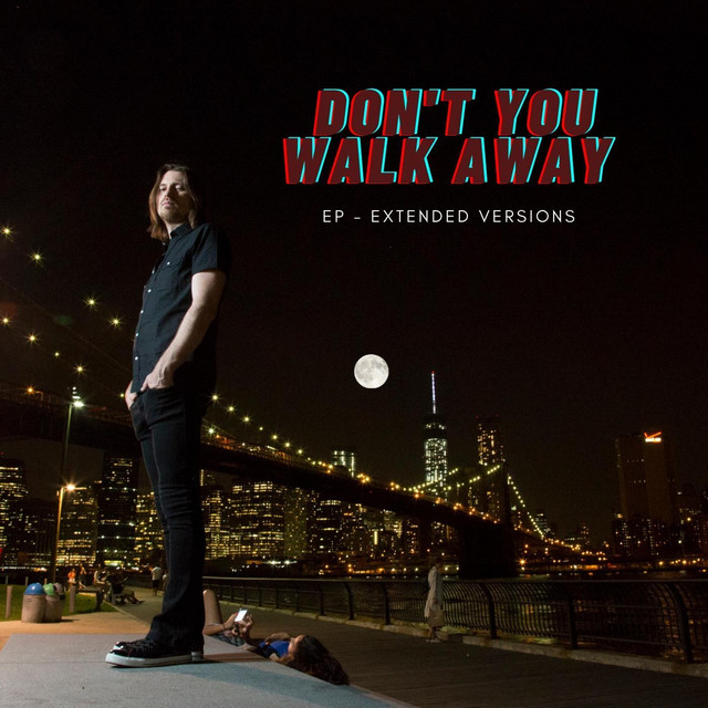 Don't You Walk Away (Remixes)