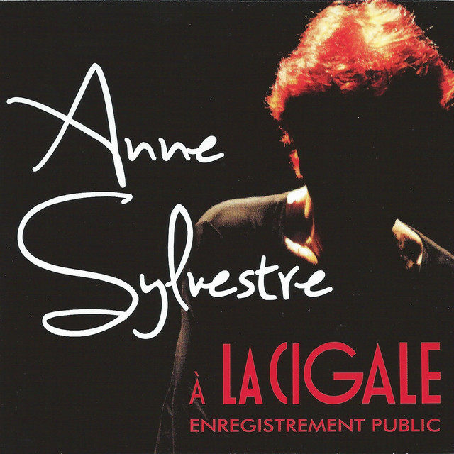 Anne Sylvestre à la Cigale - Enregistrement public (Live)
