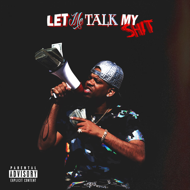 Album cover for Let Me Talk My Shit by RJMrLA