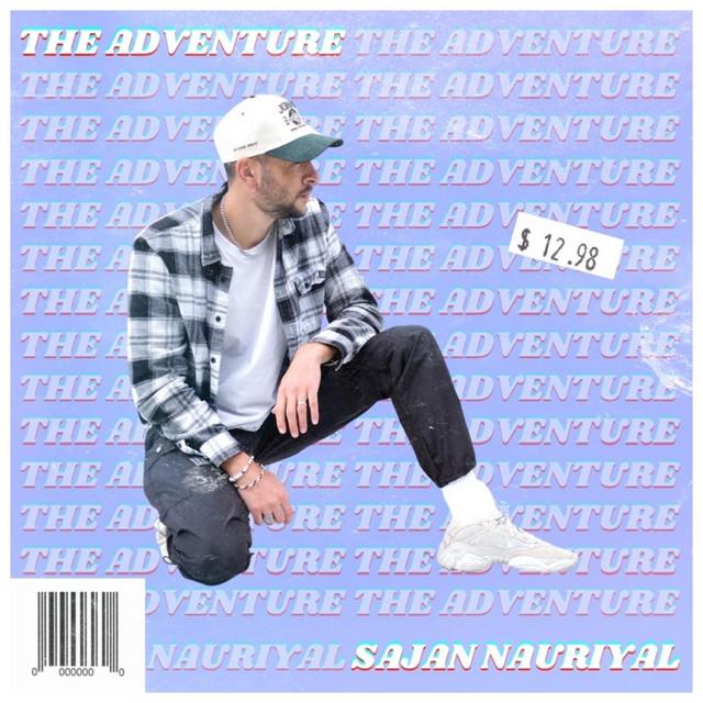 Sajan Nauriyal - The Adventure