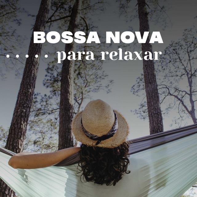 Bossa Nova Para Relaxar