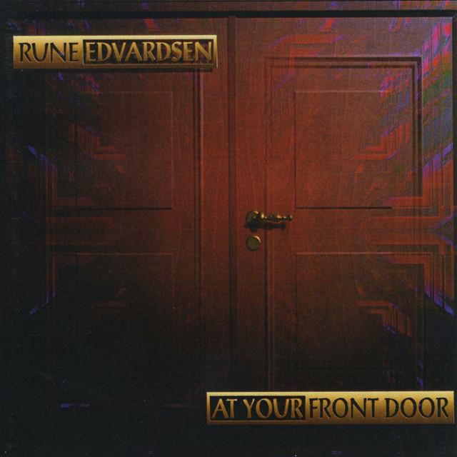 Rune Edvardsen – At Your Front Door