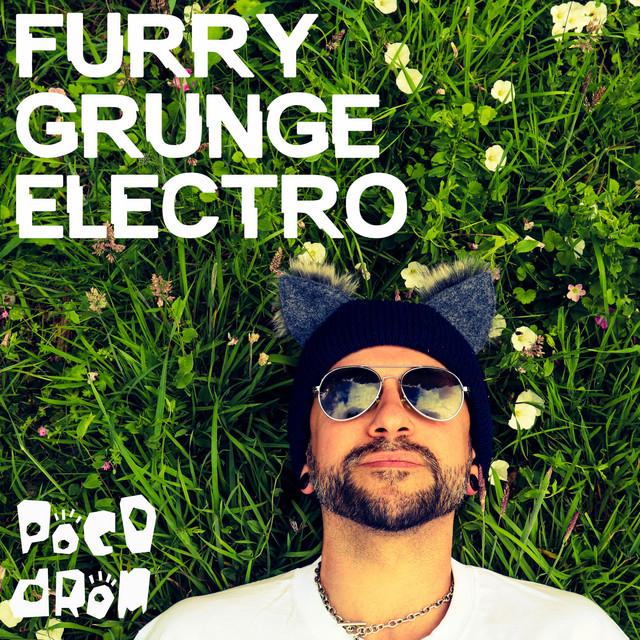 Furry Grunge Electro by Poco Drom