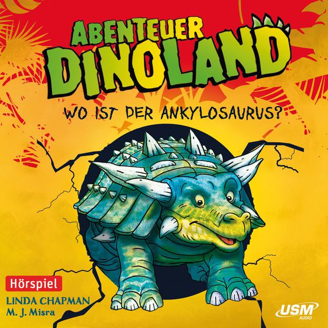 Teil 3: Wo ist der Ankylosaurus? Cover