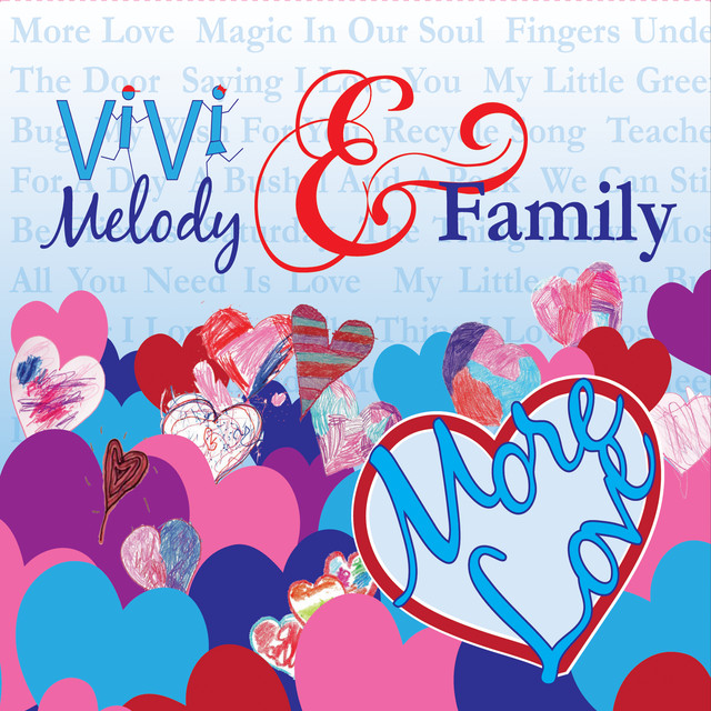 More Love by Vivi Melody & Family