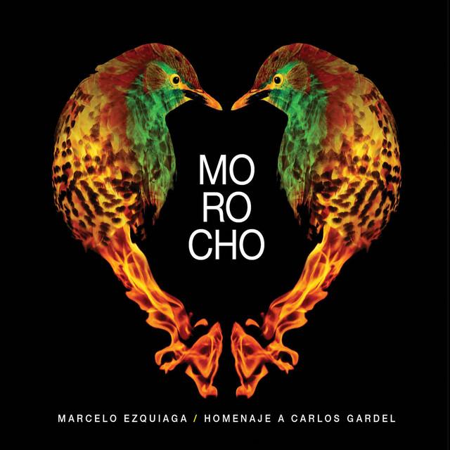 Marcelo Ezquiaga – Morocho - Homenaje a Carlos Gardel