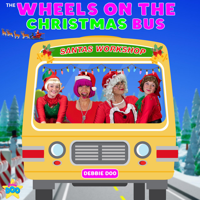 The Wheels On The Christmas Bus by Debbie Doo