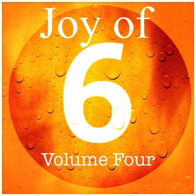 Joy of 6 Volume Four