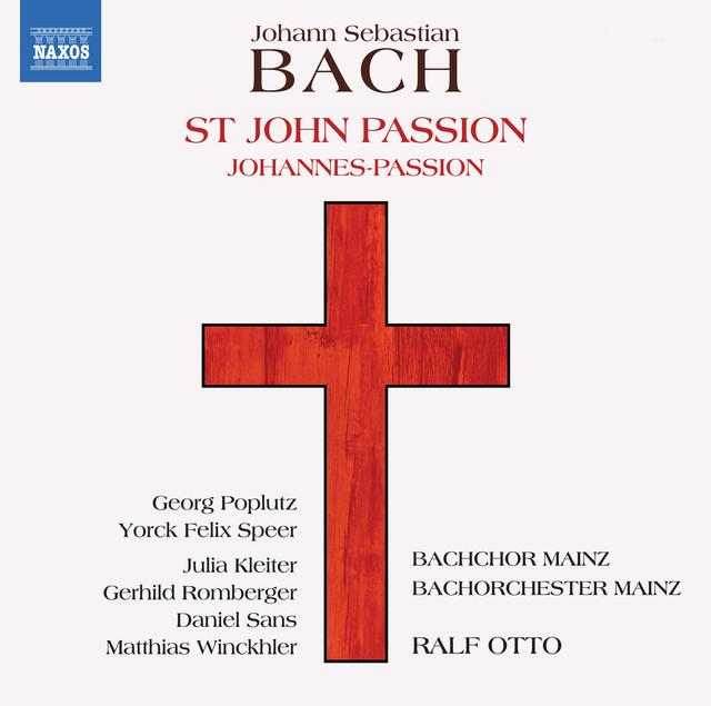 Bach: St. John Passion, BWV 245 (1749 Version)