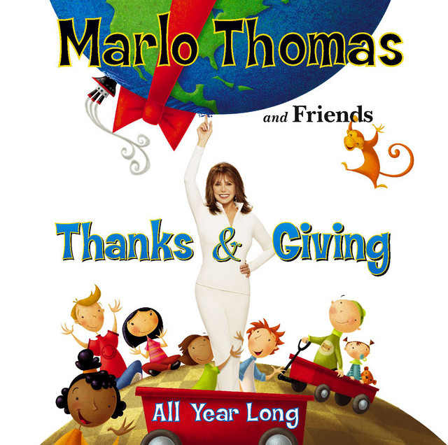 Thanks and Giving All Year Long by Marlo Thomas & Friends