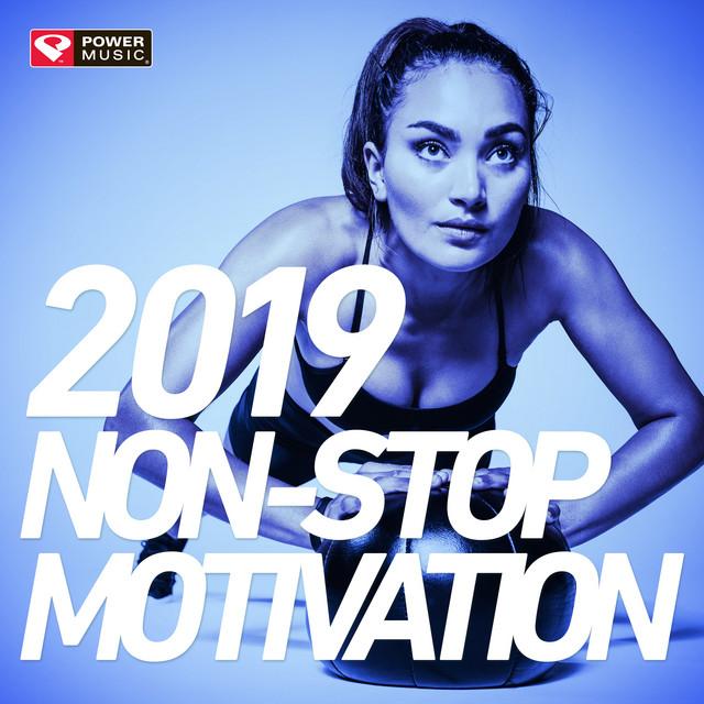 2019 Non-Stop Motivation (Non-Stop Workout Mix 130 BPM)