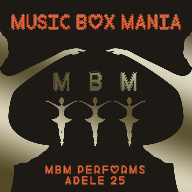 MBM Performs Adele 25