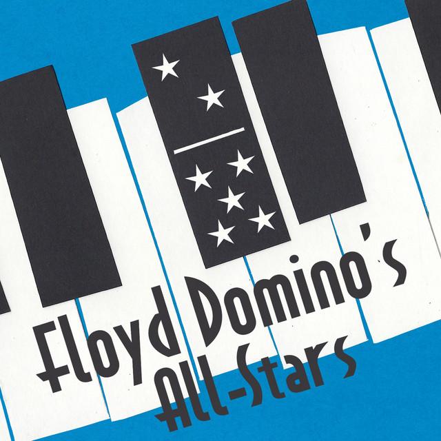 Floyd Domino's All-Stars