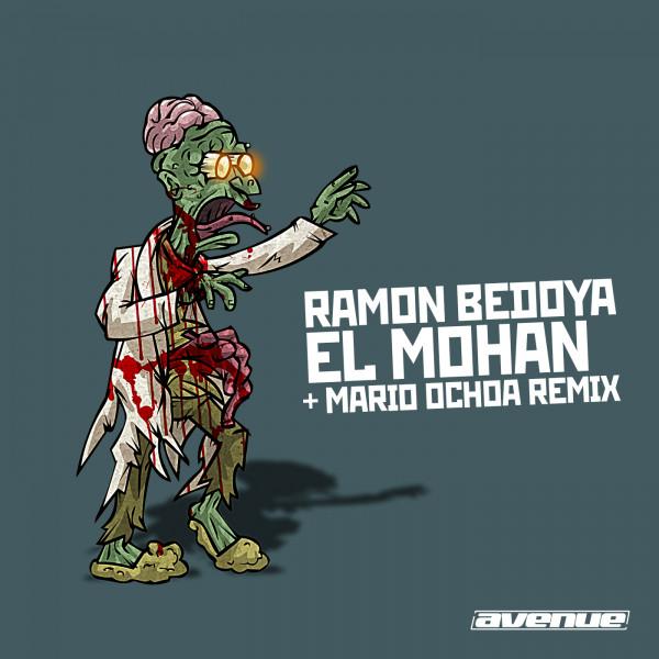 El Mohan - Mario Ochoa Remix
