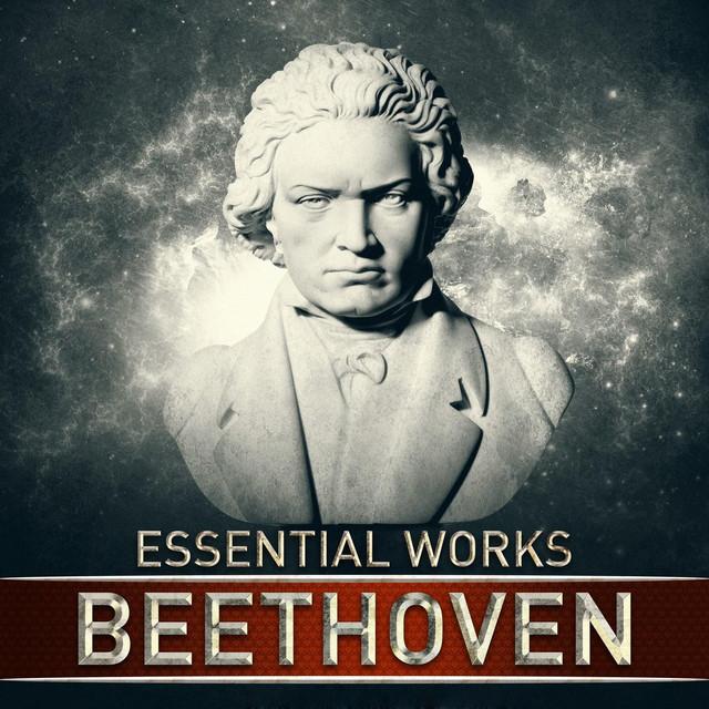 Beethoven: Essential Works