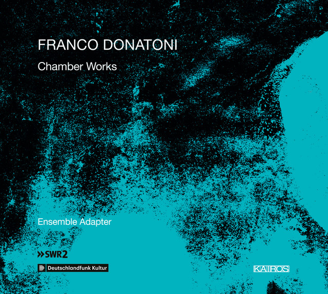Donatoni: Chamber Works