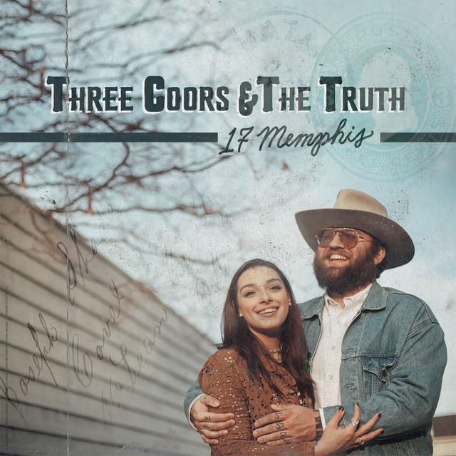 Three Coors & The Truth
