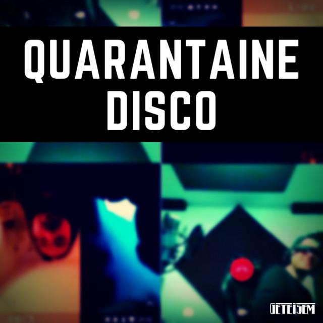 Quarantaine Disco