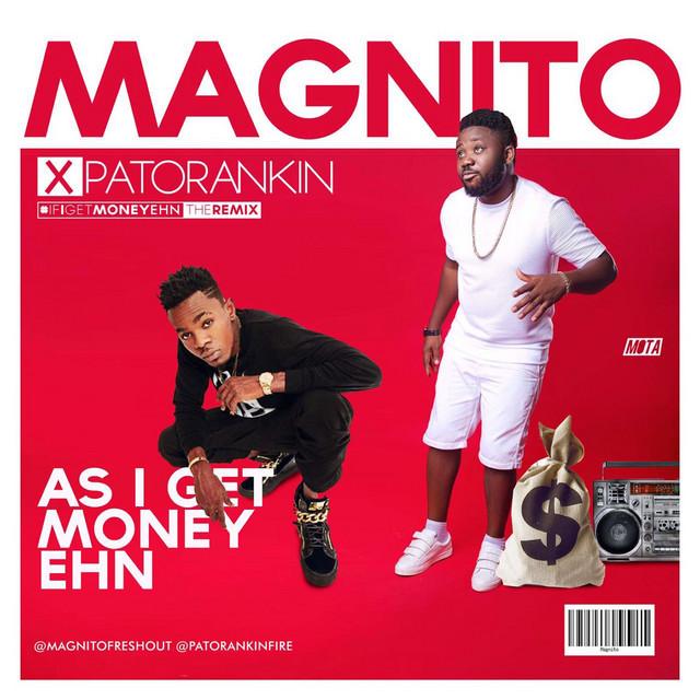 As I Get Money Ehn (If I Get Money Ehn Remix)