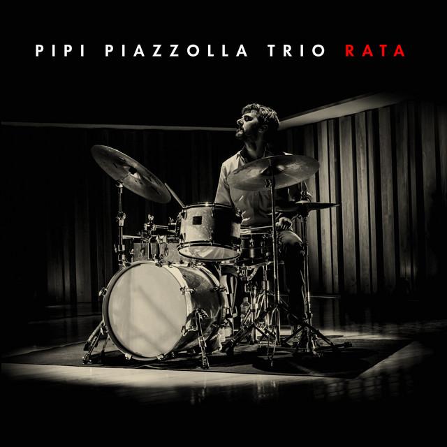 Pipi Piazzolla Trio  Rata :Replay