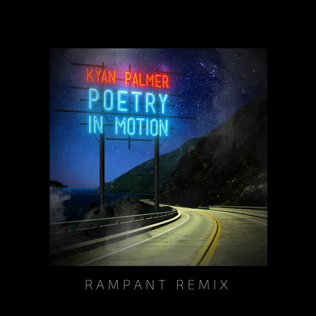 Poetry in Motion (RAMPANT Remix)