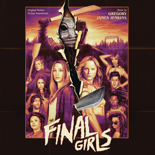 The Final Girls (Original Motion Picture Soundtrack)