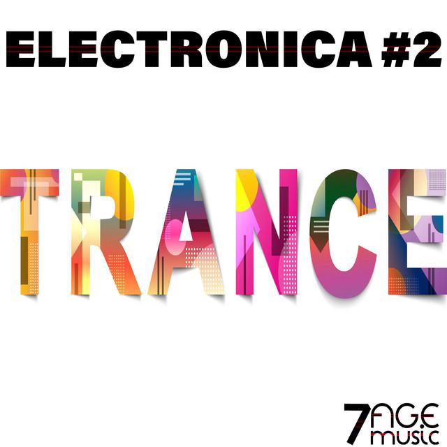 Electronica Trance, Vol. 2