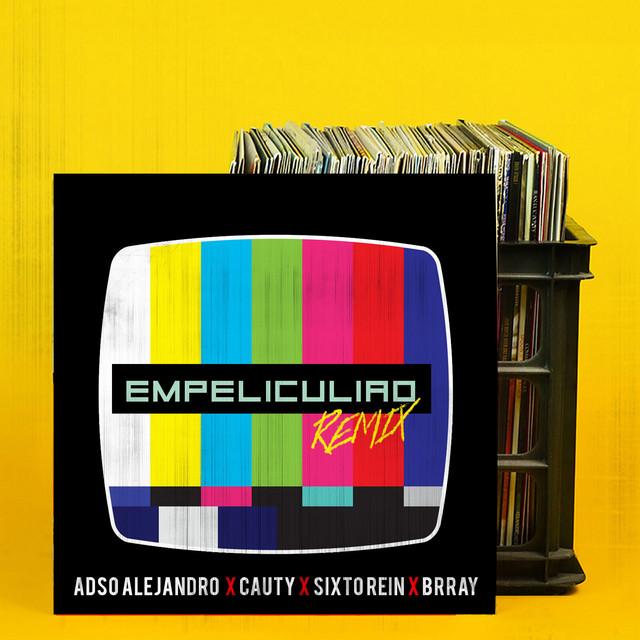 Empeliculiao (Remix)