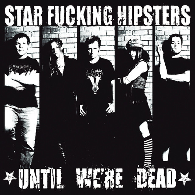 Star Fucking Hipsters