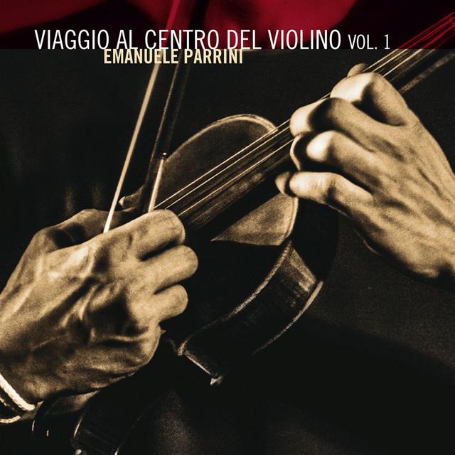 Viaggio Al Centro Del Violino, Vol. 1