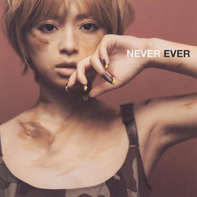 NEVER EVER - Album by Ayumi Hamasaki | Spotify