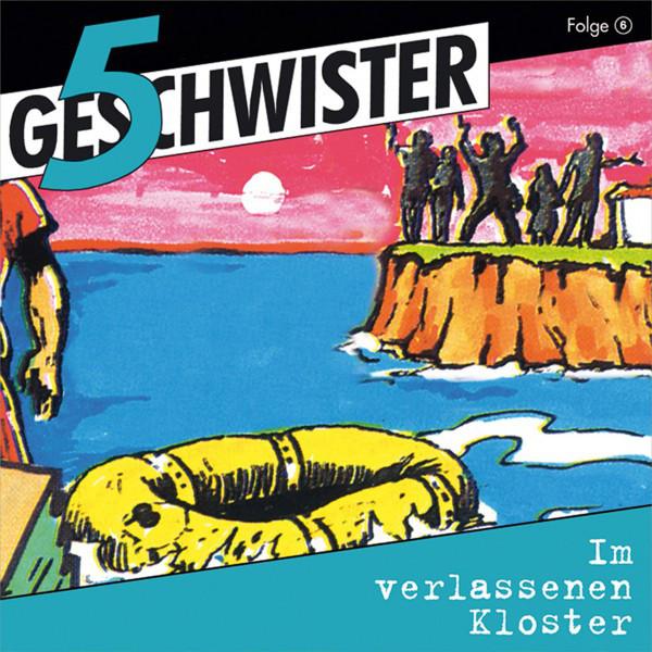 Im verlassenen Kloster (5 Geschwister 6) [Kinder-Hörspiel] Cover