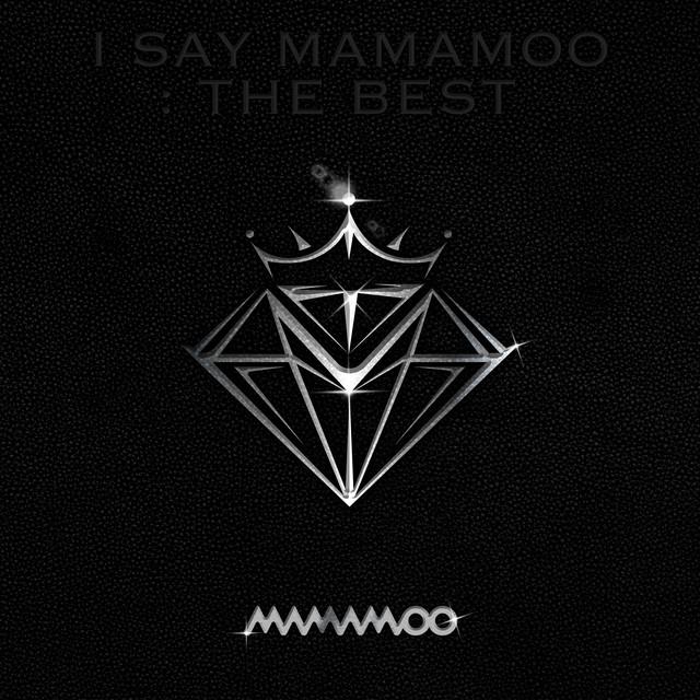 I SAY MAMAMOO : THE BEST
